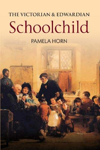 9781848688100: The Victorian and Edwardian Schoolchild