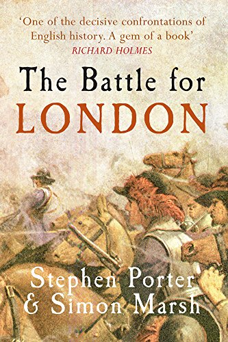 BATTLE FOR LONDON: Porter, Stephen; Marsh, Simon