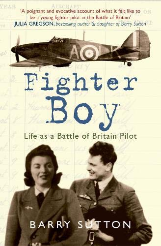 9781848688490: Fighter Boy: Life as a Battle of Britain Pilot
