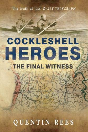 9781848688612: The Cockleshell Heroes: The Final Witness