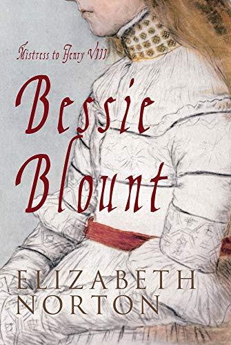 9781848688704: Bessie Blount: The King's Mistress