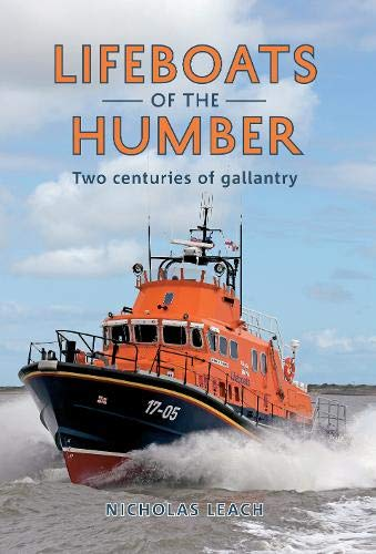 9781848688759: Lifeboats of the Humber: Two Centuries of Gallantry