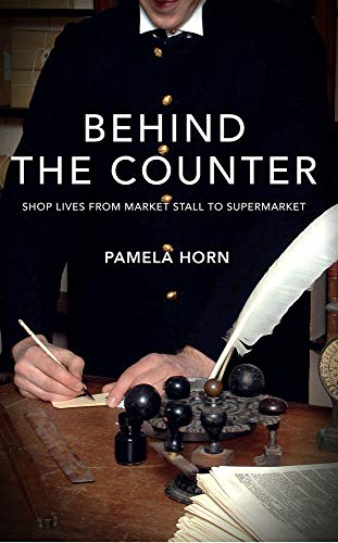 9781848688841: Behind the Counter: Shop Lives from Market Stall to Supermarket