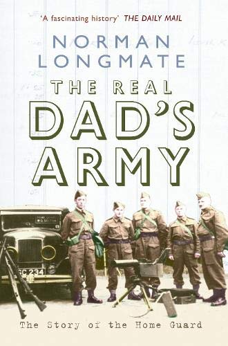 9781848689145: The Real Dad's Army: The Story of the Home Guard
