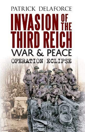 9781848689480: Invasion of the Third Reich War and Peace: Operation Eclipse