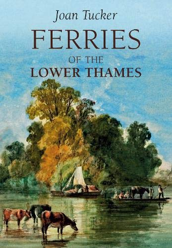Ferries of the Lower Thames.