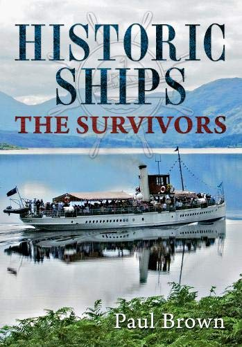 Historic Ships: The Survivors.