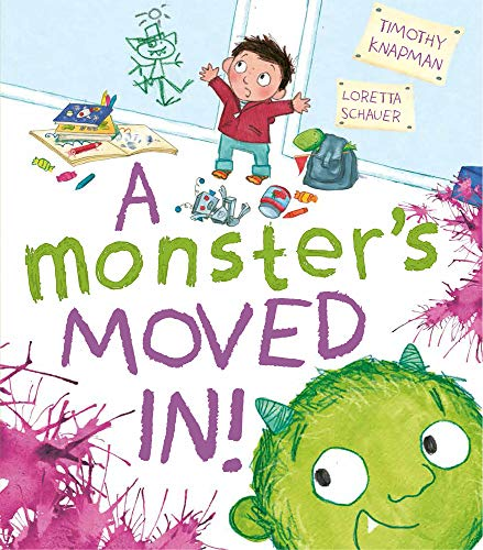 A Monster's Moved in!: Knapman, Timothy