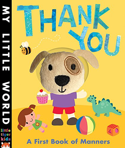 9781848690561: Thank You: A first book of manners (My Little World)