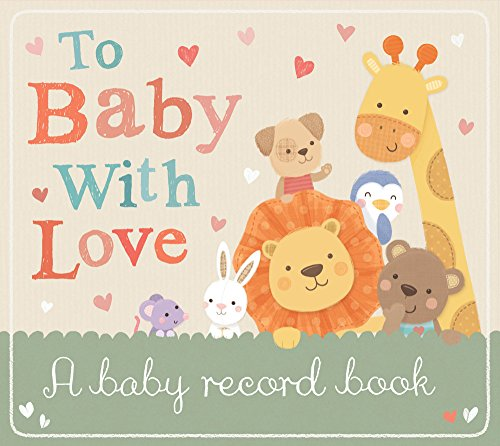 9781848690684: To Baby with Love