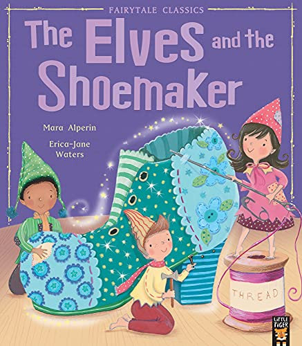 The Elves and the Shoemaker (My First: Alperin, Mara