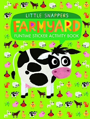 9781848691575: Farmyard: Funtime Sticker Activity Book (Little Snappers)