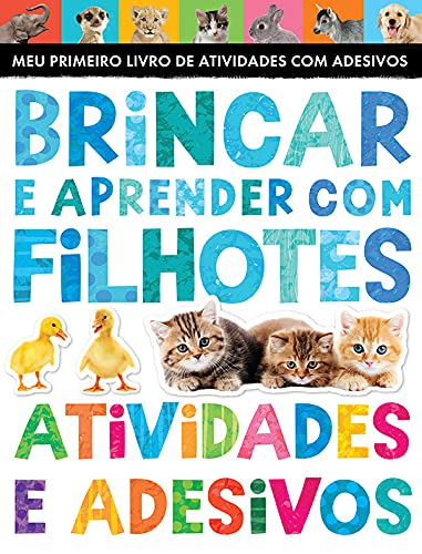 9781848692633: Brincar E Aprender Com Filhotes: Atividades E Ades