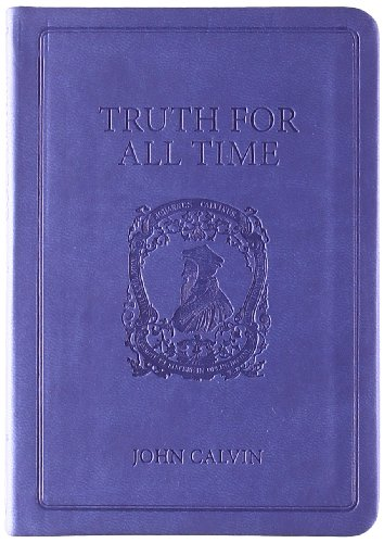9781848710221: Truth For All Time: A Brief Outline of the Christian Faith (Gift Edition)