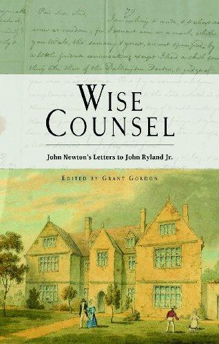 9781848710535: Wise Counsel - John Newton's Letters to John Ryland Jr.