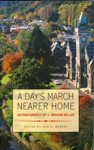 9781848710641: A Day's March Nearer Home- Autobiography of J. Graham Miller