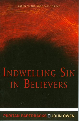 9781848710757: Indwelling Sin In Believers (Puritan Paperbacks)