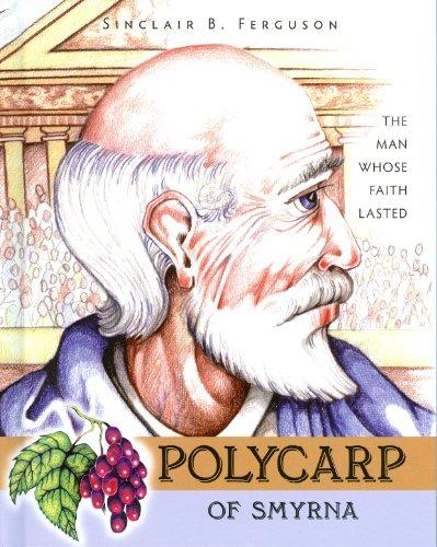 9781848710924: Polycarp of Smyrna (Heroes of the Faith)