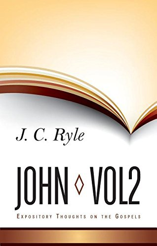 9781848711334: Expository Thoughts on John: Volume 2