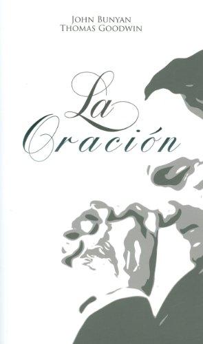La Oración (Spanish Edition) (9781848711693) by John Bunyan