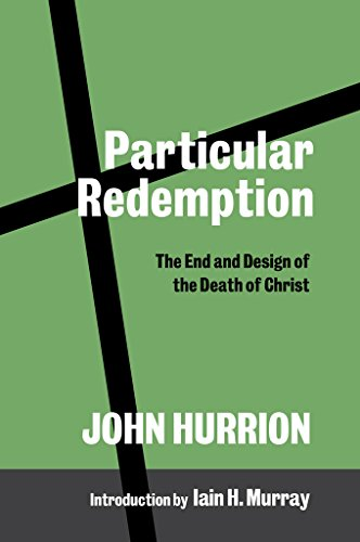 Particular Redemption: John Hurrion