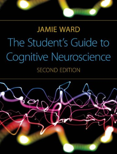 9781848720022: The Student's Guide to Cognitive Neuroscience, 2nd Edition
