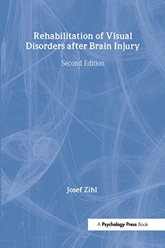 9781848720060: Rehabilitation of Visual Disorders After Brain Injury: 2nd Edition