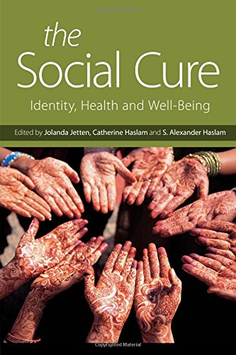 9781848720213: The Social Cure: Identity, Health and Well-Being