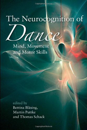 9781848720244: The Neurocognition of Dance: Mind, Movement and Motor Skills