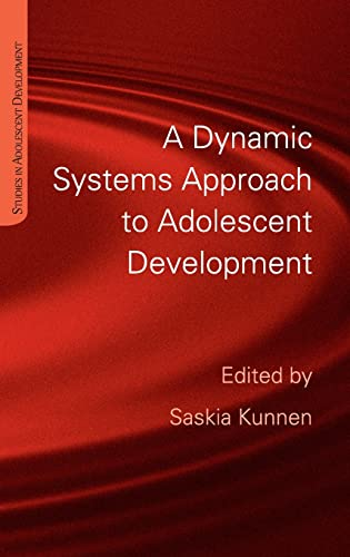 9781848720374: A Dynamic Systems Approach to Adolescent Development (Studies in Adolescent Development)