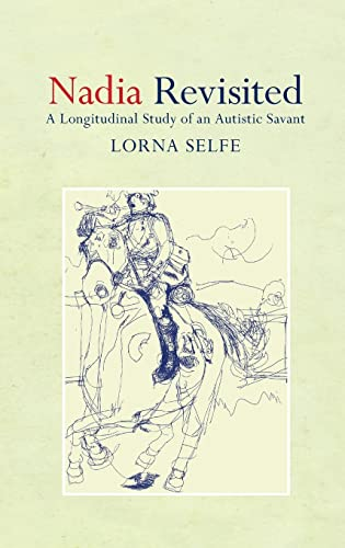 9781848720381: Nadia Revisited: A Longitudinal Study of an Autistic Savant