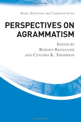 9781848720558: Perspectives on Agrammatism (Brain, Behaviour and Cognition)