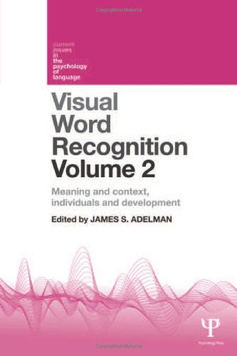 9781848720596: Visual Word Recognition Volume 2: Meaning and Context, Individuals and Development (Current Issues in the Psychology of Language) (Volume 1)