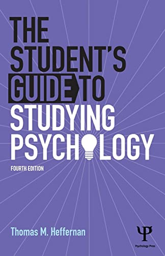 The Student's Guide to Studying Psychology: Heffernan, Thomas M