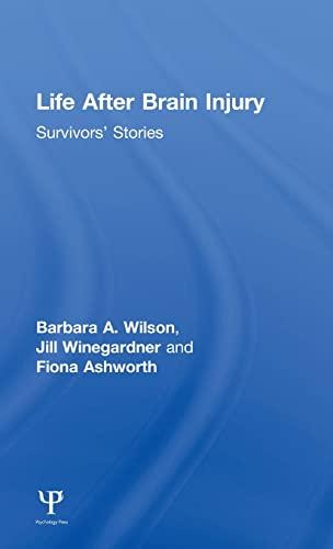 9781848721111: Life After Brain Injury: Survivors' Stories (After Brain Injury: Survivor Stories)