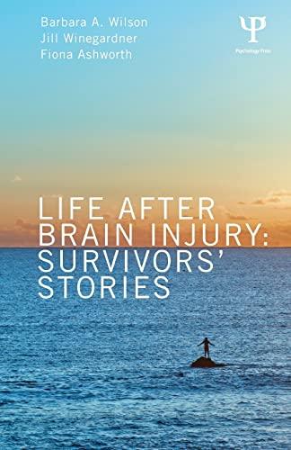9781848721128: Life After Brain Injury: Survivors' Stories (After Brain Injury: Survivor Stories)