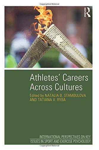9781848721678: Athletes' Careers Across Cultures (Key Issues in Sport and Exercise Psychology)