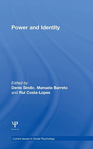 Power and Identity (Current Issues in Social Psychology)