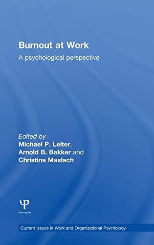 9781848722286: Burnout at Work: A psychological perspective (Current Issues in Work and Organizational Psychology)