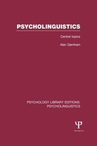 Psycholinguistics (PLE: Psycholinguistics): GARNHAM, ALAN