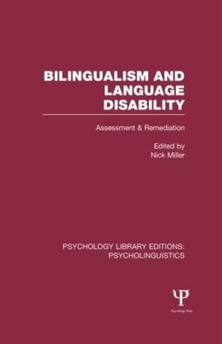 9781848722408: Psychology Library Editions: Psycholinguistics: Bilingualism and Language Disability (PLE: Psycholinguistics): Assessment and Remediation (Volume 5)