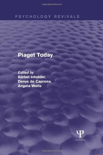 9781848722613: Piaget Today (Psychology Revivals) (Volume 15)