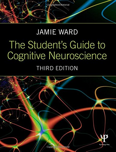 9781848722712: The Student's Guide to Cognitive Neuroscience