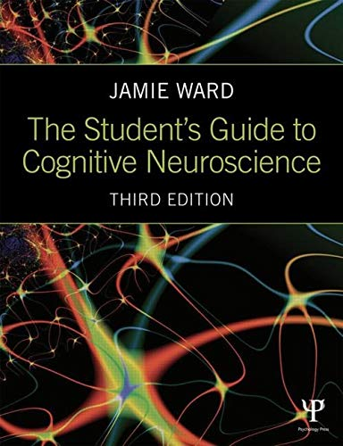 9781848722729: The Student's Guide to Cognitive Neuroscience