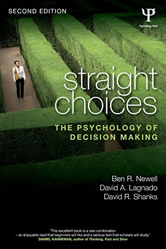 9781848722835: Straight Choices: The Psychology of Decision Making