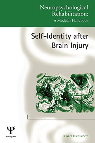 9781848723207: Self-Identity after Brain Injury (Neuropsychological Rehabilitation: A Modular Handbook)