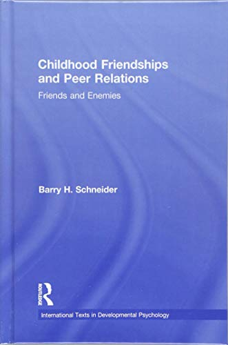 9781848723245: Childhood Friendships and Peer Relations: Friends and Enemies (International Texts in Developmental Psychology)