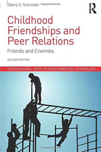 9781848723252: Childhood Friendships and Peer Relations: Friends and Enemies (International Texts in Developmental Psychology)