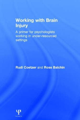 Working with Brain Injury: A primer for psychologists working in under-resourced settings: Rudi ...
