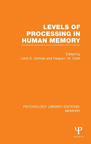 9781848723528: Levels of Processing in Human Memory (PLE: Memory) (Psychology Library Editions: Memory) (Volume 5)